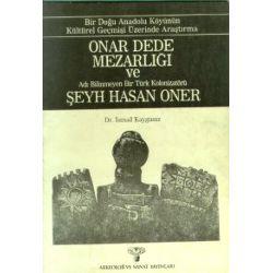 Onar Dede Mezarlığı ve Şeyh Hasan Oner